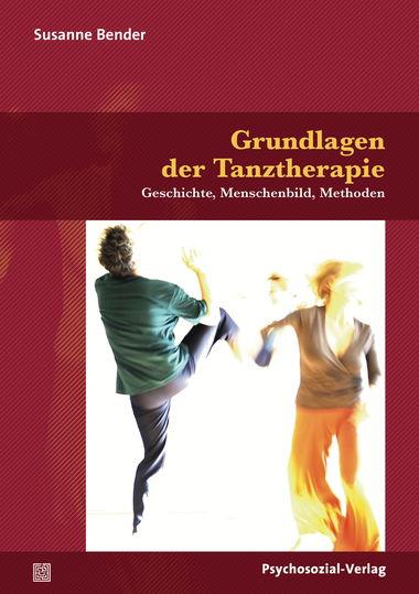 Grundlagen derGrundlagen der TanztherapieTanztherapie
